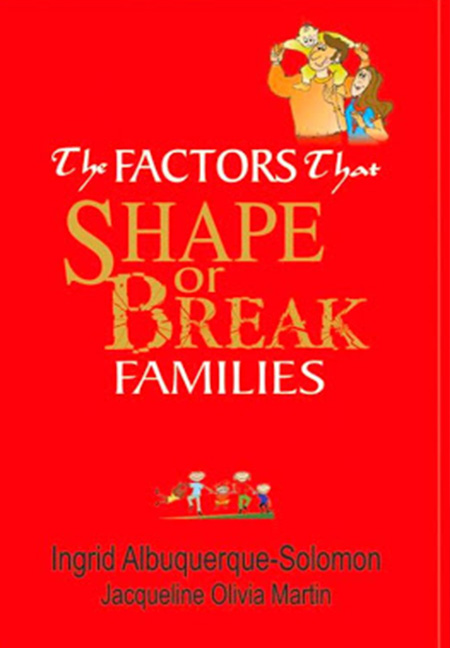 The factors that shape or break the family